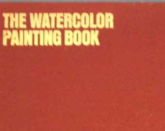 The Watercolor Painting Book  Wendon Blake/Claude Croney HC
