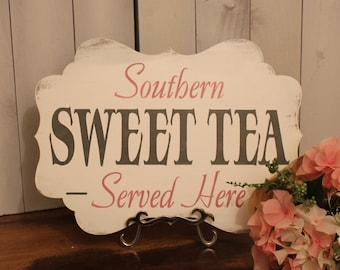 SWEET TEA Sign//Photo Prop/Southern/ Served Here/U Choose Colors/Great Shower Gift/Reception/Event Sign