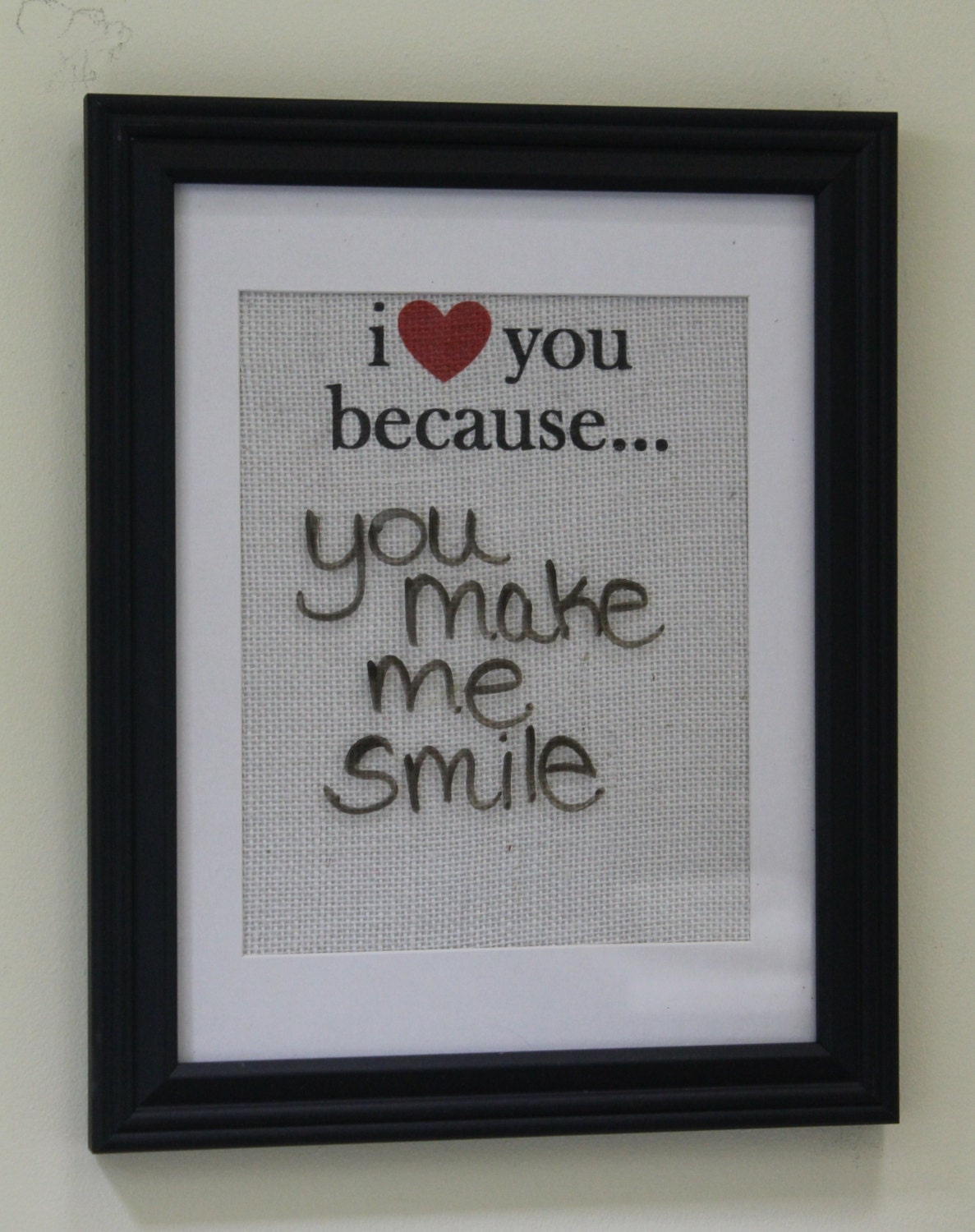 I Love You Because Dry Erase Wall Print