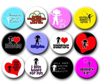 Hula Hoop Hooping  Party Favors  Pin Back Button Party Favors  1.25 inch Buttons
