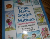 Vintage author signed Caps, Hats, Socks, and Mittens A Book About the Four Seasons children's book by Louise Borden