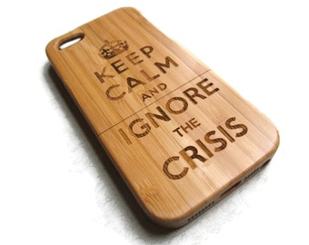iphone 5 case / iphone 5S case wood - wooden iphone 5 case bamboo, cherry and walnut wood - Keep calm, ignore the crisis