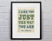 I Like You Just The Way You Are / Mr. Rogers - Inspirational Quote Dictionary Page Book Art Print - DPQU124