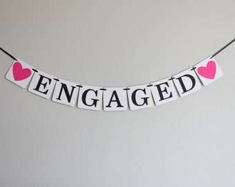 engagement party decorations - engagement party banner - engaged banner - custom wedding banner - Engaged