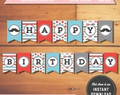 INSTANT DOWNLOAD - Mustache Party Printable Happy Birthday Banner - Little Man Mister Moustache Bash Decoration First Red Blue Grey