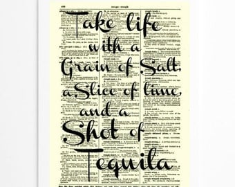 Take Life With A Grain Of Salt, A Slice Of Lime, And A Shot Of Tequila, Dictionary Print, Wall Decor, Art Print, Bar Decor, Motivational