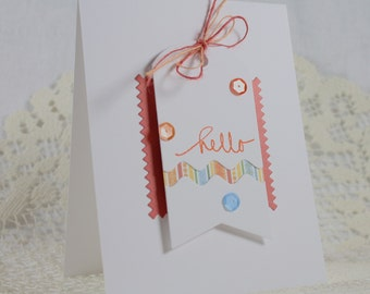 Handmade Greeting Card - Hello