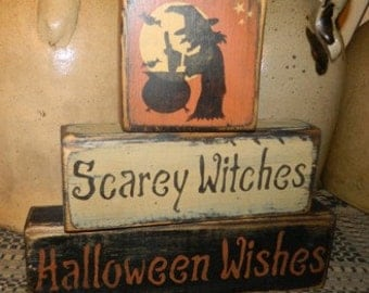 Scaey Withes Halloween Wishes Primitive Block Sign