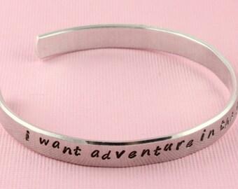 I Want Adventure In the Great Wide Somewhere - Custom Bracelet - Silver Cuff Bracelet - Adjustable Bracelet - Gift For Traveler -Travel Gift