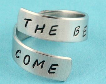 SALE - The Best Is Yet To Come Wrap Ring - Adjustable Twist Aluminum Ring - Hand Stamped Ring - Mother's Day Gift - Sizes 5 6 7 8 9 10 11+