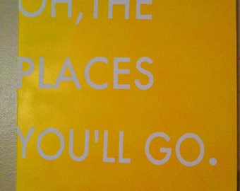 Canvas - Oh The Places You'll Go - Dr. Seuss