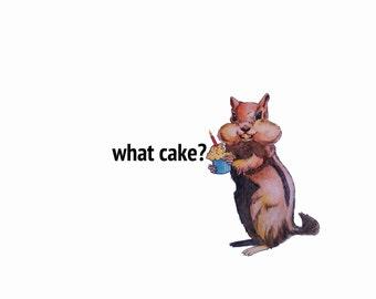 What Cake?