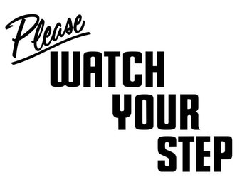 items similar to watch your step wood sign on etsy