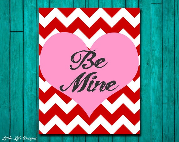 Valentine 39 S Day Sign Be Mine Happy By Littlelifedesigns On