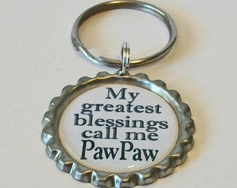 My Greatest Blessings Call Me PawPaw Grandfather Metal Flattened Bottlecap Keychain Great Gift