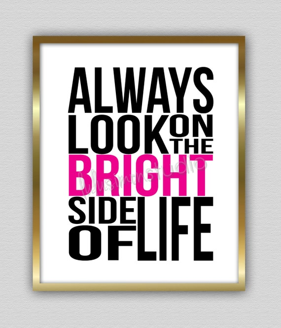 Always Look on the Bright Side of Life Wall by lulusimonSTUDIO