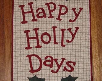 Happy Holly Days / Happy Hollidays