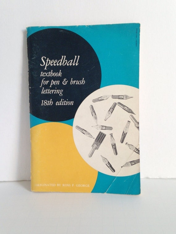 Speedball Textbook For Pen Brush Lettering 18th Edition