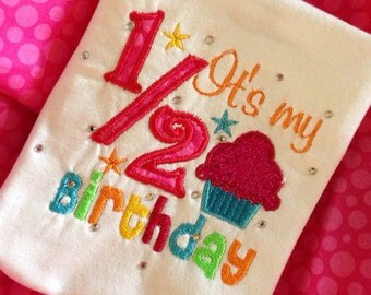 It's My 1/2 Birthday Onesie or Tshirt
