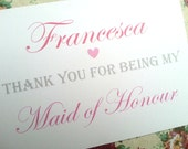 Personalised 'Thank You For Being My Bridesmaid/ Maid of Honor' Cards - 4 x Designs