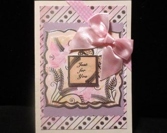 Just For You card for a female.