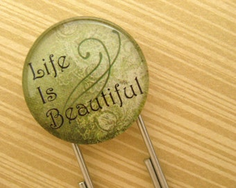 Life is Beautiful, Jumbo Paperclip Bookmark with Glass Tile