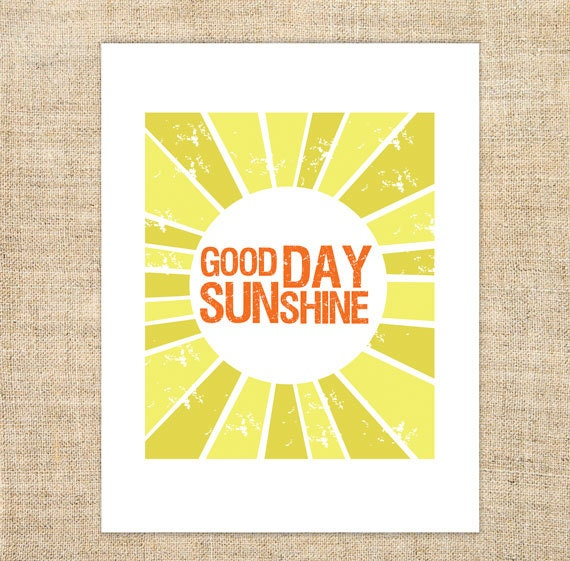 Good Day Quotes Inspirational: Good Day Sunshine Printable Download Inspirational Quote Lyric
