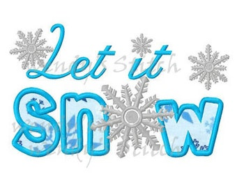 Let it snow applique machine embroidery design digital pattern