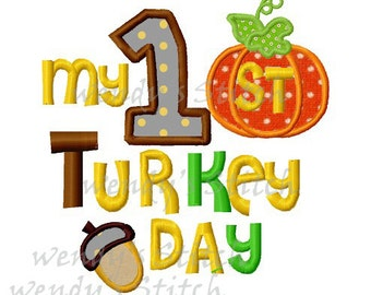 Thanksgiving my 1st turkey day appliqu emachine embroidery design