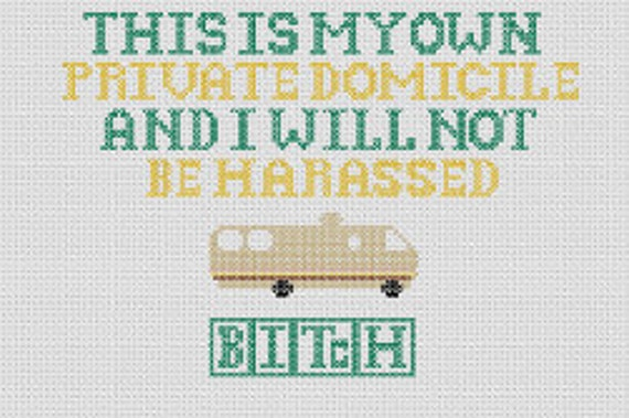 """Breaking Bad """"My Own Private Domicile"""" Quote Cross Stitch Pattern"""