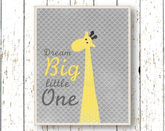 Dream Big Little One Yellow and gray nursery art - Kids wall art - Boys girls room decor - Giraffe children's art animal - baby nursery