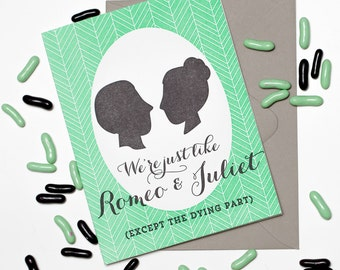 Letterpressed Romeo and Juliet card.