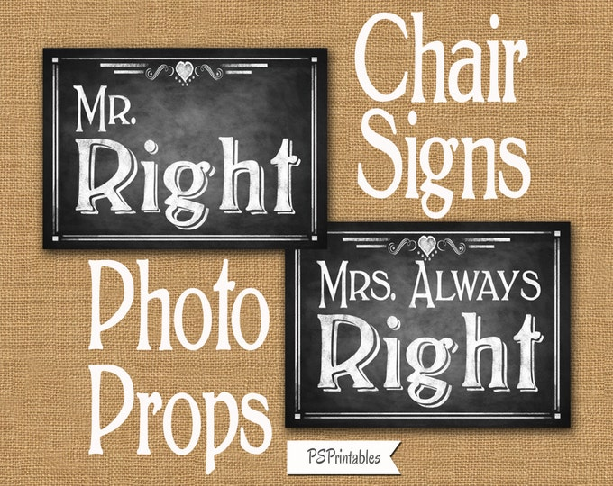 Diy MR & MRS RIGHT Printable Wedding chair signs  or photo props in chalkboard style - instant download - Rustic collection