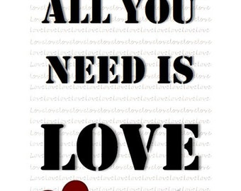All you need is love print, can be customised to any colour and can be personalised. Printed on A4 glossy card.