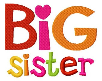 Big Sister Applique Machine Embroidery Design 4x4 and 5x7