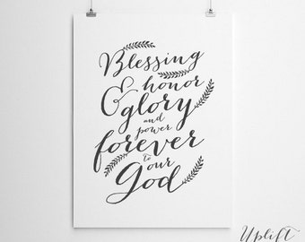 Blessing, Honor & Glory - Christian Worship/Quote - 8 x 10 Digital Print - INSTANT DOWNLOAD - Printable