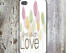 Live Laugh Love Art Quote Personalized Phone Case  iPhone 5 iPhone 5S iPhone 5C iPod Samsung iPhone 4/4S iPhone 6 iPhone6