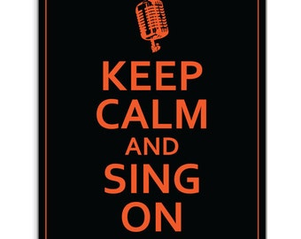 Keep Calm and  Sing on - Poster