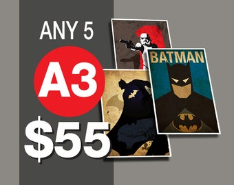 5 Posters for 55 Dollars - A3 Size