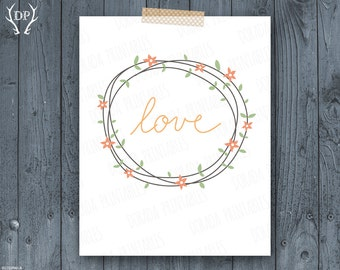 Flower wreath love quote home decor printable art instant download