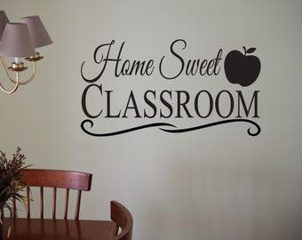 Home Sweet Classroom Vinyl Wall Decal Sticker Homeschool