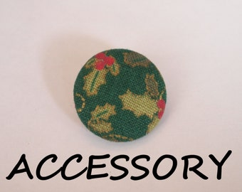 Christmas red and green holly  fabric covered buttons (adjustable ring, earrings, shoe clips, and brooch)