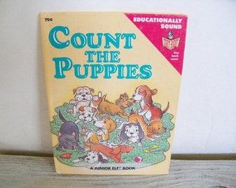 Count The Puppies - Vintage Children's Book - Rand McNally Junior Elf Book - Carolyn Dee - Ted Enik - 1986 - No 6002