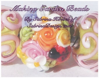Making Garden Beads by Sabrina Koebel of SabrinaDesign Handmade Lampwork Beads Lampwork Bead Tutorial