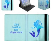 Ariel Part of Your World Quote - iPad 2 3 4 Mini Flip Case Cover in Book Style with Hard Shell