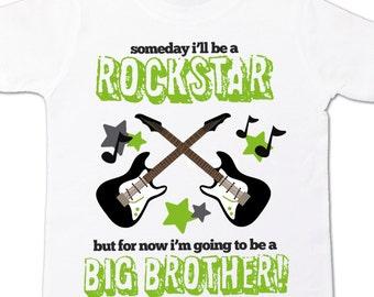 rockstar big brother to be shirt someday i'll be a rockstar