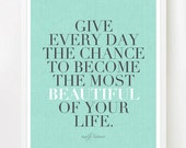 Beautiful Life - Inspiring Quote Print Poster - 8 x 10 inches on A4 (in aqua blue green, grey and white)