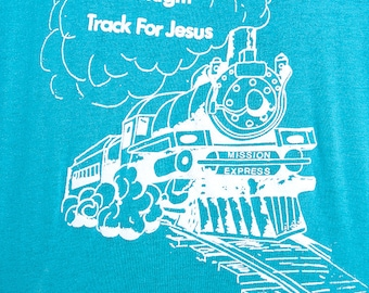 """The """"On The Right Track For Jesus"""" Teal TShirt"""