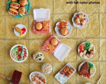 Miniature Tutorial - How to Sculpt Miniature Summer Foods from Polymer Clay (Dollhouse, Food Jewelry Tutorial eBook)