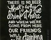 Chalkboard Print - Digital File 8x10 - Iowa Hawkeyes - Victory Polka - In Heaven There Is No Beer - Football Print